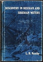 Cover of: Discovery in Russian and Siberian waters | Leslie H. Neatby