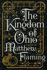 Cover of: The kingdom of Ohio | Matthew Flaming