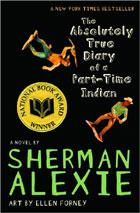 Cover of: The Absolutely True Diary of a Part-Time Indian by Sherman Alexie
