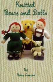 Cover of: Knitted Bears & Dolls Book 1 by Betty Lampen