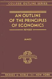 Cover of: An outline of the principles of economics | Clifford L. James