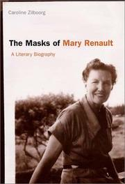 Cover of: The masks of Mary Renault | Caroline Zilboorg
