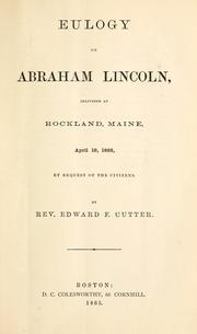 Cover of: Eulogy on Abraham Lincoln by Edward F. Cutter