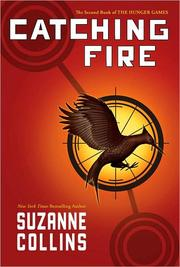 Cover of: Catching Fire by Suzanne Collins