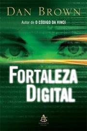 Cover of: Fortaleza Digital | Dan Brown
