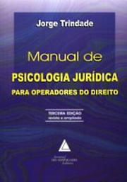 Cover of: Manual de psicologia jurídica para operadores do direito by Jorge Trindade
