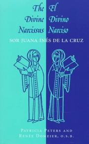 Cover of: The divine Narcissus = | Sister Juana Inés de la Cruz