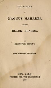 Cover of: The history of Magnus Maharba and the Black Dragon by Nathan Brown
