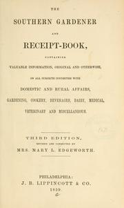 Cover of: The southern gardner and receit-book | Mary L. Edgeworth