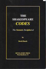 Cover of: The Shakespeare codes : the sonnets deciphered | David Basch