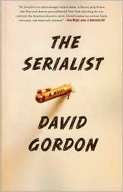 Cover of: The serialist | David Gordon
