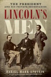 Cover of: Lincoln's men by Daniel Mark Epstein