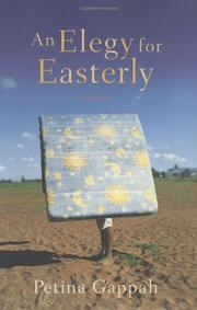 Cover of: An Elegy for Easterly | Petina Gappah