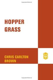 Cover of: Hoppergrass by Chris Carlton Brown