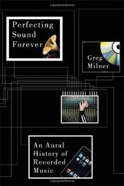 Cover of: Perfecting Sound Forever | Greg Milner