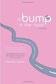 Cover of: A bump in the road | Maureen Lipinski