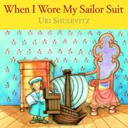 Cover of: When I wore my sailor suit by Uri Shulevitz