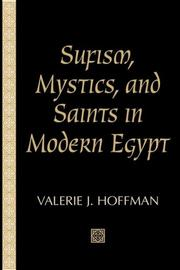 Cover of: Sufism, Mystics, and Saints in Modern Egypt (Studies in Comparative Religion) | Valerie J. Hoffman-Ladd