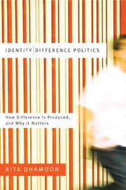 Cover of: Identity/difference politics | Rita Dhamoon