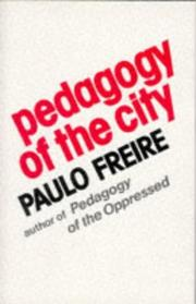 Cover of: Pedagogy of the city by Paulo Freire