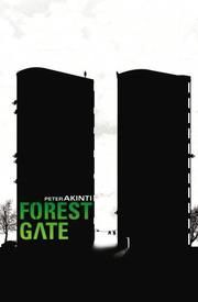 Cover of: Forest gate by Peter Akinti