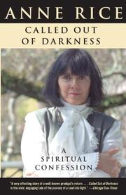 Cover of: Called Out of Darkness by Anne Rice