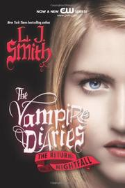 Cover of: The Vampire Diaries: The Return by L. J. Smith