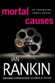 Cover of: Mortal Causes by Ian Rankin