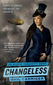 Cover of: Changeless (The Parasol Protectorate) | Gail Carriger