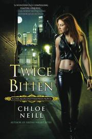 Cover of: Twice Bitten | Chloe Neill