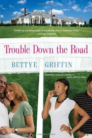 Cover of: Trouble Down The Road by Bettye Griffin