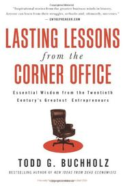 Cover of: Lasting Lessons from the Corner Office by Todd G. Buchholz