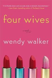 Cover of: Four Wives by Wendy Walker