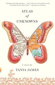 Cover of: Atlas of Unknowns (Vintage Contemporaries) | Tania James