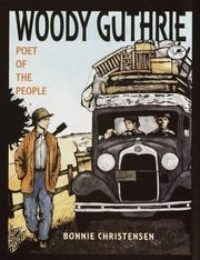 Cover of: Woody Guthrie | Bonnie Christensen