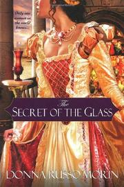 Cover of: The Secret of the Glass | Donna Russo Morin
