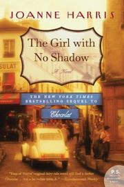 Cover of: The Girl with No Shadow by Joanne Harris