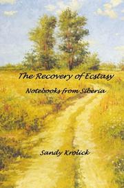 Cover of: The Recovery of Ecstasy by Dr. Sandy Krolick