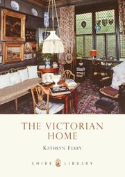 Cover of: The Victorian Home (Shire Library) | Kathryn Ferry