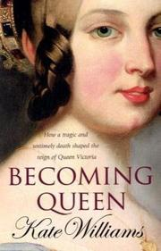 Cover of: Becoming Queen | Kate Williams