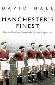 Cover of: Manchester's Finest by David Hall
