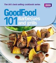 Cover of: Good Food: 101 Barbecues and Grills by Sarah Cook