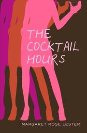 Cover of: The Cocktail Hours by Margaret Rose Lester