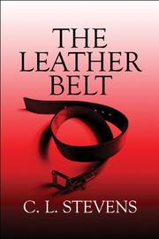 Cover of: The Leather Belt by C. L. Stevens