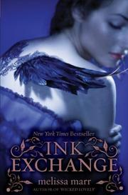 Cover of: Ink Exchange (Wicked Lovely (Quality)) | Melissa Marr