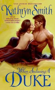 Cover of: When Seducing a Duke by Kathryn Smith
