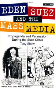 Cover of: Eden, Suez and the Mass Media by Tony Shaw