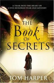 Cover of: The Book of Secrets by Tom Harper