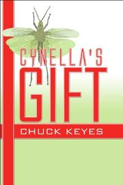 Cover of: Cynella's Gift | Chuck Keyes