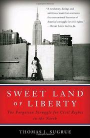 Cover of: Sweet Land of Liberty by Thomas J. Sugrue